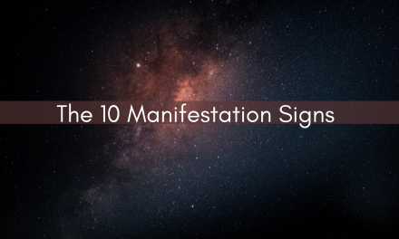 10 SureFire signs your manifestation is close